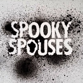 Spooky Spouses: Episode 82 - Camping is Hard and California Blurry