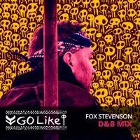 Go Like - FOX STEVENSON