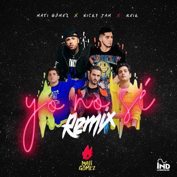 Yo No Sé (Remix) - Single
