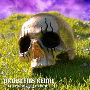 DeathbyRomy – Problems (Remix) [feat. 24kGoldn] – Single [iTunes Plus AAC M4A]