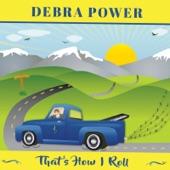 Debra Power - Last Time I'm Lovin You