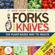 Gene Stone, T. Colin Campbell & Caldwell B. Esselstyn - Forks over Knives: The Plant-Based Way to Health (Unabridged)