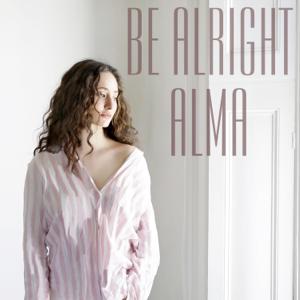 ALMA - Be Alright