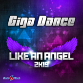 Like an Angel 2k19 (Remixes)