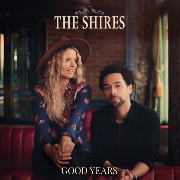 The Shires - Crazy Days