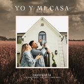 Yo Y Mi Casa (feat. Isaac Baeza, Elizabeth Baeza & Samuel Baeza) [Radio Edit] artwork
