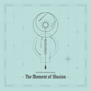 The Moment of Illusion - EP - UP10TION - UP10TION