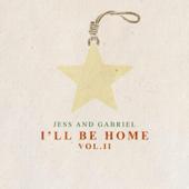 I'll Be Home, Vol. II - EP - Jess and Gabriel Cover Art