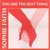 Sophie Faith - You Are the Best Thing artwork