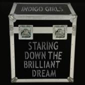 Staring Down the Brilliant Dream (Live)