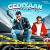 Gediyaan feat Mistabaaz Single