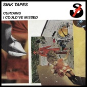 Sink Tapes - Curtains