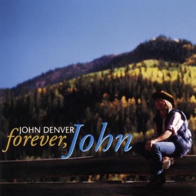 Forever, John - John Denver