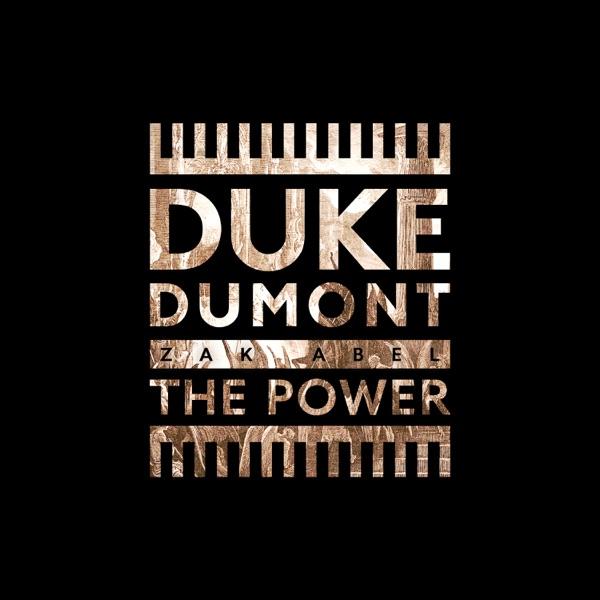Duke Dumont & Zak Abel mit The Power