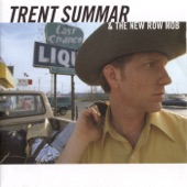 Trent Summar & the New Row Mob - I'm Country