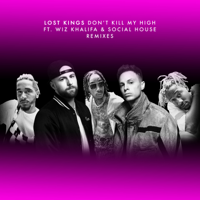 Don't Kill My High (Remixes) [feat. Wiz Khalifa & Social House] - EP