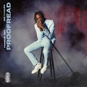 Proofread (feat. Wiz Khalifa) - Single