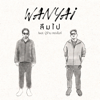 WANYAI - ลืมไป (feat. ปู่จ๋าน ลองไมค์) artwork