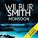 Wilbur Smith - Monsoon: Courtney, Book 10 (Unabridged)
