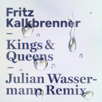 Kings & Queens (Julian Wassermann Remix)-Fritz Kalkbrenner