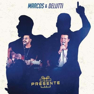 Presente - Marcos e Belutti
