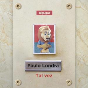 Paulo Londra - Tal Vez