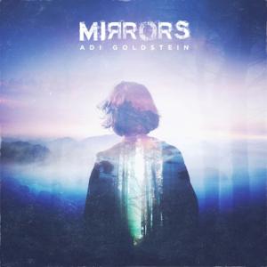Adi Goldstein - Mirrors