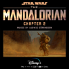 Ludwig Göransson - The Mandalorian: Chapter 2 (Original Score)