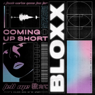 Bloxx – Coming Up Short – Single [iTunes Plus AAC M4A]