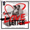 Love Letter feat Kaka Bhaniawala Single