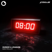 Joakuim - 8 Am Roller (Duskee's Freestyle Version)