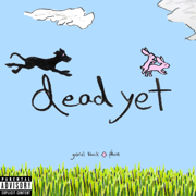 dead yet (with phem) - gabriel black