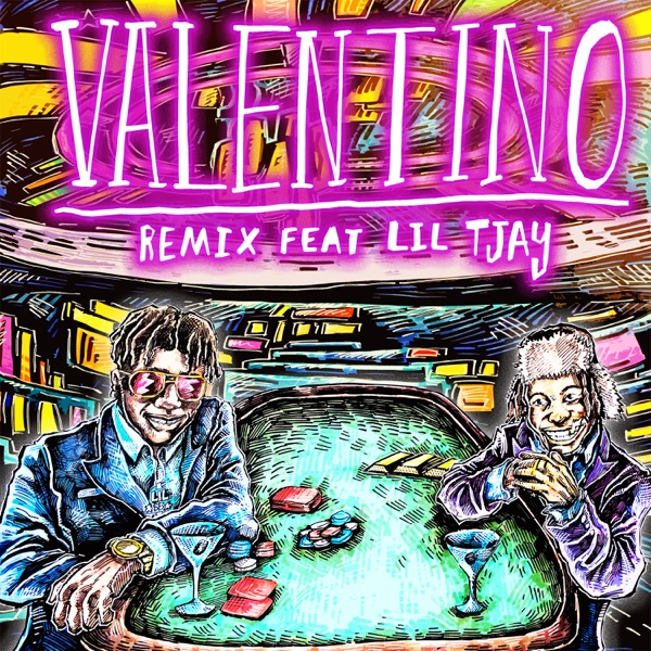 VALENTINO (Remix) [feat. Lil Tjay] - Single