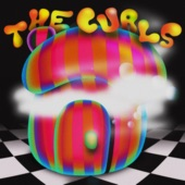 The Curls - Hit Em Where It Hurts
