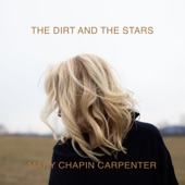 Mary Chapin Carpenter - Between the Dirt and the Stars