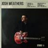 Josh Weathers - Wild Ones