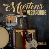 Marie Martens & the Messarounds - Give Me Back My Wig