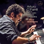 Arturo O'Farrill & The Afro Latin Jazz Orchestra - Four Questions (feat. Dr Cornel West)
