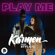 Play Me (feat. Stylo G) - Karmen