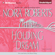 Nora Roberts - Holding the Dream: Dream #2 (Unabridged)