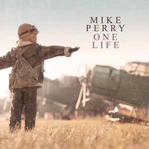 Mike Perry - One Life