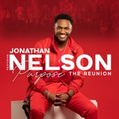 Jonathan Nelson featuring Purpose - Thank You Lord  feat. Purpose