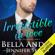 Bella Andre & Jennifer Skully - Irresistible in Love: The Maverick Billionaires, Book 4 (Unabridged)