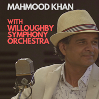 Mahmood Khan, Willoughby Symphony Orchestra & David Griffin - Mahmood Khan with Willoughby Symphony Orchestra - EP artwork