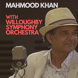 Mahmood Khan, Willoughby Symphony Orchestra & David Griffin - Mahmood Khan with Willoughby Symphony Orchestra - EP
