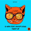 R-Wan - Turnt Up (feat. Snoop Dogg) artwork