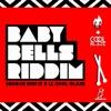 Baby Bells Riddim - EP