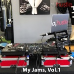 My Jams, Vol. 1 (DJ Mix)
