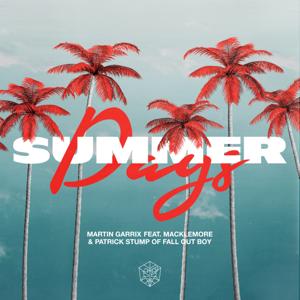 Summer Days (feat. Macklemore & Patrick Stump) - Martin Garrix