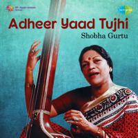 Shobha Gurtu - Adheer Yaad Tujhi artwork